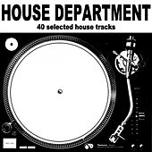 House Department (40 Selected House Tracks) by Various Artists