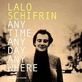 Anytime, Anyday, Anywhere - My Summer Date by Lalo Schifrin