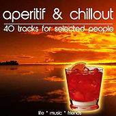 Aperitif & Chillout by Various Artists