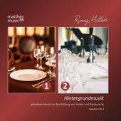 Hintergrundmusik - Gemafreie Musik zur Beschallung von Hotels & Restaurants, Doppelalbum - Vol. 1 & 2 by Ronny Matthes