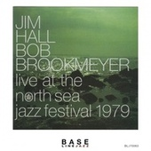 Live at the North Sea Jazz Festival by Jim Hall