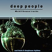 Deep People (Cool Beats & Deephouse Rhythms) by Various Artists