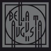 Bella Avgvsta, Pt.2 by Daniel Bortz