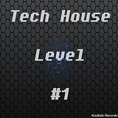 Tech House Level #1 by Various Artists
