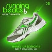 Running Beats, Vol. 6 (Musik zum Laufen) (Hands Up Edition II) von Various Artists