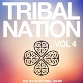 Tribal Nation, Vol. 4 (The Sound of Tribal House) by Various Artists