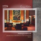 Hintergrundmusik - Gemafreie Musik zur Beschallung von Hotels & Restaurants, Vol. 3 by Ronny Matthes