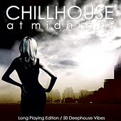 Chillhouse At Midnight by Various Artists
