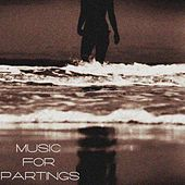 Music for Partings by Various Artists