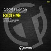 Excite Me (Original Mix) by DJ Dove