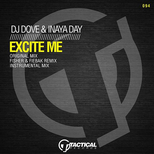 Excite Me (Original Mix) by DJ Dove