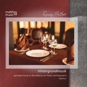 Hintergrundmusik - Gemafreie Musik zur Beschallung von Hotels & Restaurants, Vol. 1 by Ronny Matthes