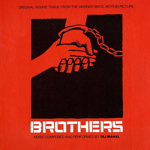Brothers (Original Soundtrack) by Taj Mahal