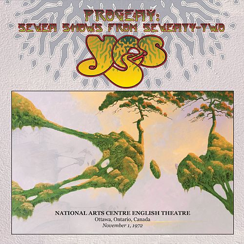 Live at Ottawa Civic Centre, Ottawa, Ontario, Canada, November 1, 1972 by Yes