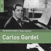 Rough Guide To Carlos Gardel by Carlos Gardel