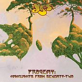Progeny: Highlights From Seventy-Two by Yes