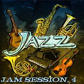 Jazz Jam Session, 4 (Original Recordings) von Various Artists