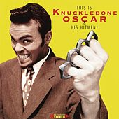 This Is Knucklebone Oscar & His Hitmen by Knucklebone Oscar