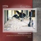Hintergrundmusik - Gemafreie Musik zur Beschallung von Hotels & Restaurants, Vol. 2 by Ronny Matthes