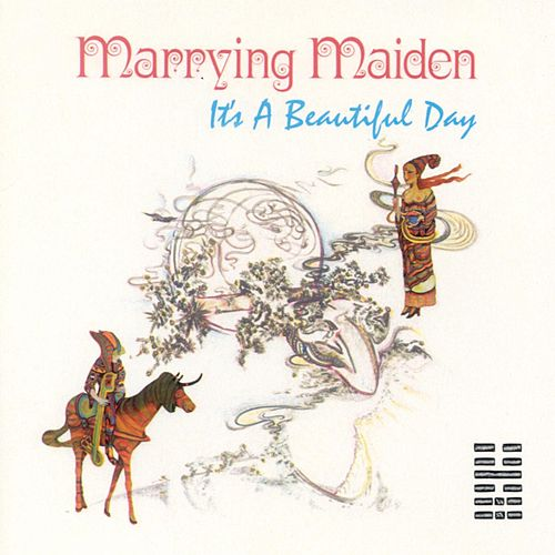 Marrying Maiden by It's A Beautiful Day