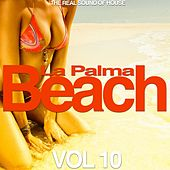 La Palma Beach, Vol. 10 (The Real Sound of House) by Various Artists
