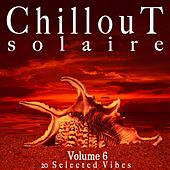 Chillout Solaire, Vol. 6 by Various Artists