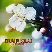 Back to Life by Croatia Squad
