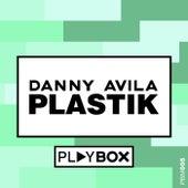 Plastik by Danny Avila
