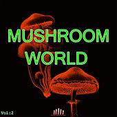 Mushroom World, Vol. 2 by Various Artists