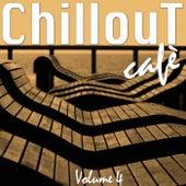 Chillout Café, Vol. 4 by Various Artists
