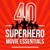 40 Superhero Movie Essentials by Various Artists