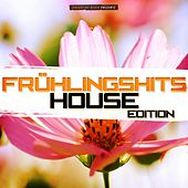 Frühlingshits - House Edition by Various Artists