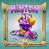 Minton (Video Game Soundtrack) by Patric Catani