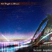 All Night in Music von Scott Joplin