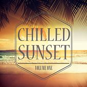 Chilled Sunset, Vol. 1 (Melodic House Music) by Various Artists
