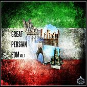 Great Persian EDM, Vol. 1 - EP by Various Artists