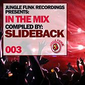 In The Mix, Vol. 003 (Compiled by Slideback) - EP by Various Artists