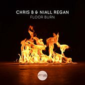 Floor Burn by Chris B