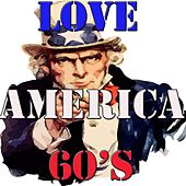 Love America 60's by Various Artists