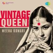 Vintage Queen: Meena Kumari by Various Artists