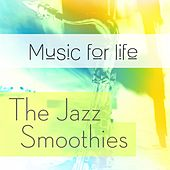 Music for Life: The Jazz Smoothies by Various Artists