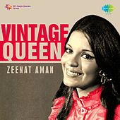 Vintage Queen: Zeenat Aman by Various Artists