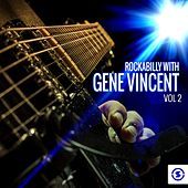 Rockabilly with Gene Vincent, Vol. 2 by Gene Vincent