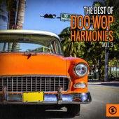 The Best of Doo Wop Harmonies, Vol. 3 by Various Artists
