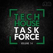 Tech House Task Force, Vol. 14 by Various Artists