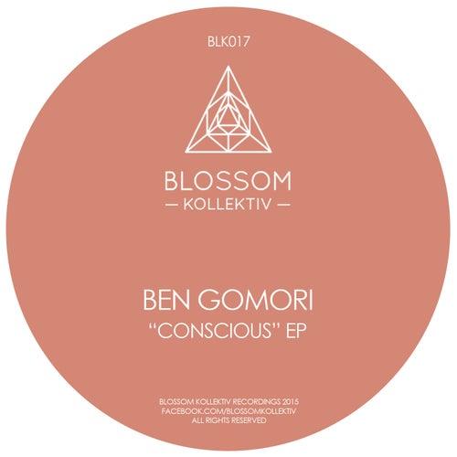 Conscious EP by Ben Gomori
