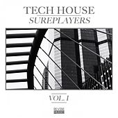 Tech House Sureplayers Vol. 1 by Various Artists