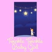 Twinkle Twinkle Baby Girl by Danny Kaye