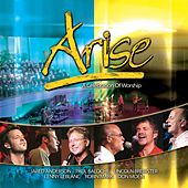 Arise : A Celebration of Worship by Various Artists
