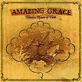 Amazing Grace: Timeless Hymns of Faith by
